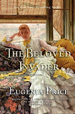 The Beloved Invader: Third Novel in the St. Simons Trilogy 9781596528451