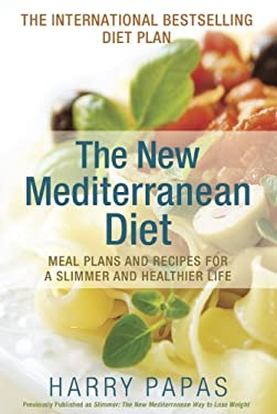 Slimmer: The New Mediterranean Way to Lose Weight 9781596528567