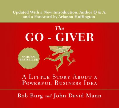 The Go-Giver: A Little Story about a Powerful Business Idea 9781596592001