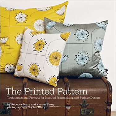 The Printed Pattern: Techniques and Projects for Inspired Printmaking and Surface Design 9781596683860