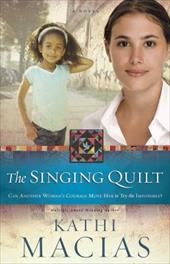The Singing Quilt (The Quilt Series) 22962878