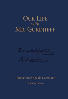 Our Life with Mr. Gurdjieff 9781596750357