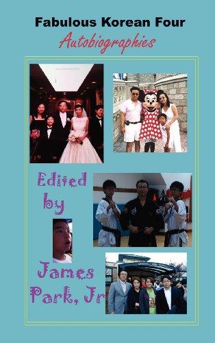 Fabulous Korean Four: Autobiographies 9781596891135