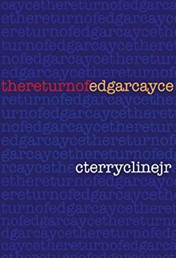 The Return of Edgar Cayce 9781596923744
