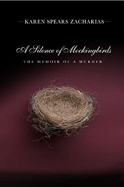 A Silence of Mockingbirds: The Memoir of a Murder 9781596923751