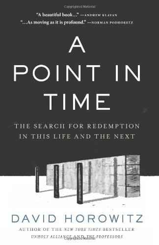 A Point in Time: The Search for Redemption in This Life and the Next 9781596982901