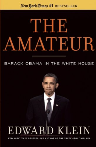 The Amateur: Barack Obama in the White House 9781596987852