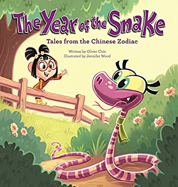 The Year of the Snake: Tales from the Chinese Zodiac 9781597020381