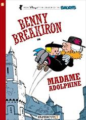 ISBN 9781597074360 product image for Benny Breakiron #2: Madame Adolphine | upcitemdb.com