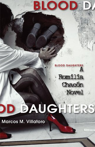 Blood Daughters: A Romilla Chacon Novel 9781597094269
