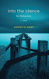 into the silence: the fishing story 22665310