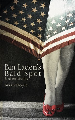 Bin Laden's Bald Spot: & Other Stories 9781597099158