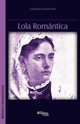 Lola Romantica 9781597546782