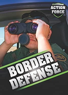Border Defense 9781597712927