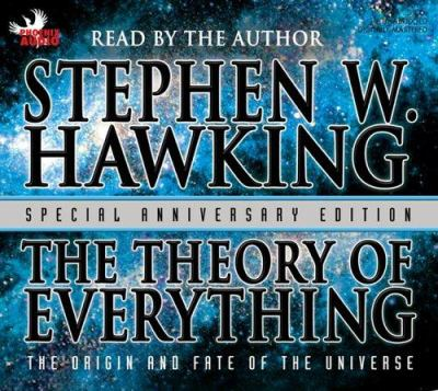 The Theory of Everything: The Origin and Fate of the Universe 9781597770125