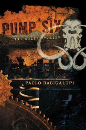 Pump Six and Other Stories 9781597802024