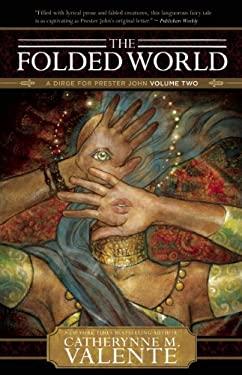The Folded World 9781597802031