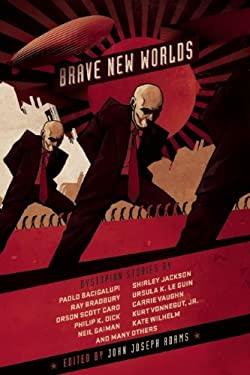 Brave New Worlds 9781597804547