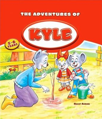 The Adventures of Kyle 9781597842310