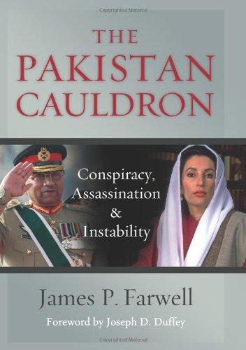 The Pakistan Cauldron: Conspiracy, Assassination & Instability 9781597979825
