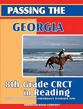 Passing the Georgia 8th Grade CRCT in Reading 9781598070118