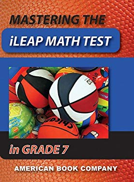 Mastering the iLEAP Math Test in Grade 7 9781598070477