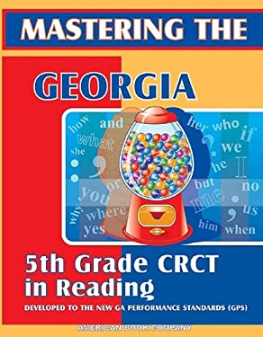 Mastering the Georgia 5th Grade CRCT in Reading 9781598070545
