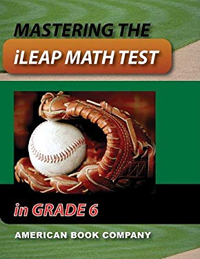 Mastering the ileap Math Test in Grade 6 9781598071078