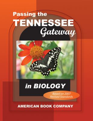 Passing the Tennessee Gateway in Biology 9781598071221