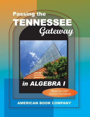 Passing the Tennessee Gateway in Algebra I 9781598071276
