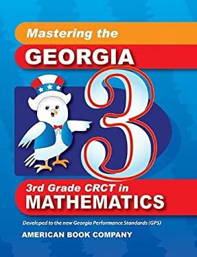 Mastering the Georgia 3rd Grade CRCT in Mathematics