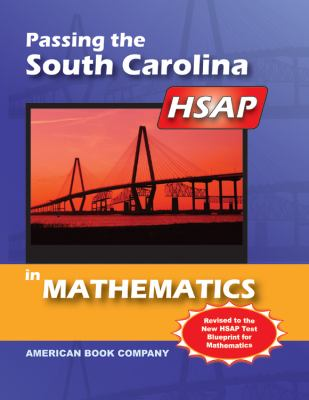 Passing the South Carolina HSAP in Mathematics 9781598071627