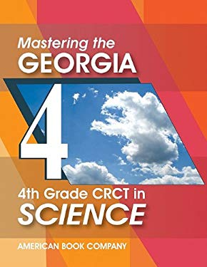Mastering the Georgia 4th Grade CRCT in Science 9781598071702