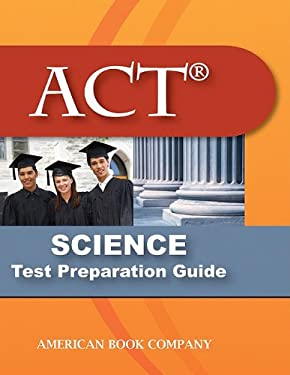 ACT Science Test Preparation Guide 9781598071757