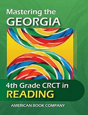 Mastering the Georgia 4th Grade CRCT in Reading 9781598071818