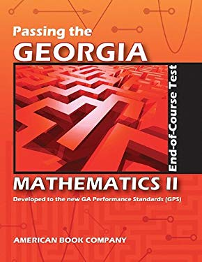 Passing the Georgia Mathematics II End-of-Course Test 9781598071924