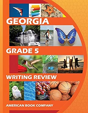 Mastering the Georgia Grade 5 Writing Assessment 9781598071955