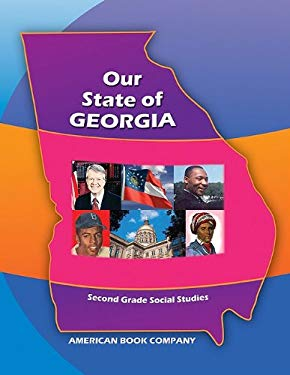 Our State of Georgia 2nd Grade Social Studies 9781598072167