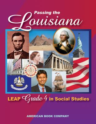 Passing the Louisiana LEAP Grade 4 in Social Studies 9781598072235