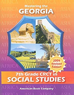 Mastering the Georgia 7th Grade CRCT in Social Studies: Africa and Asia 9781598072471