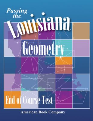 Passing the Louisiana Geometry End-Of-Course Test 9781598072655