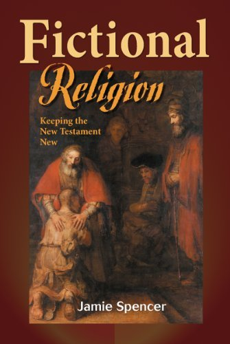Fictional Religion: Keeping the New Testament New 9781598150322