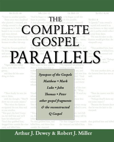 The Complete Gospel Parallels 9781598150353