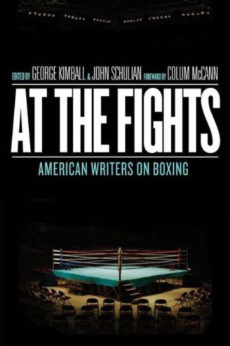 At the Fights: American Writers on Boxing 9781598530926