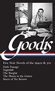 David Goodis: Five Noir Novels of the 1940s and 50s 9781598531480