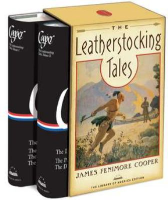 The Leatherstocking Tales: The Library of America Edition 9781598531541