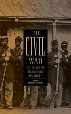 The Civil War: The Third Year Told by Those Who Lived It: (Library of America #234) 9781598531978