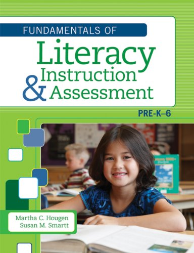 Fundamentals of Literacy Instruction and Assessment, Pre-K-6 9781598572056