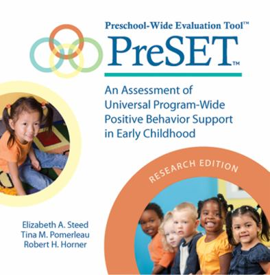Preschool-Wide Evaluation Tool (Preset) Forms CD, Research Edition: Assessing Universal Program-Wide Positive Behavior Support in Early Childhood 9781598572087