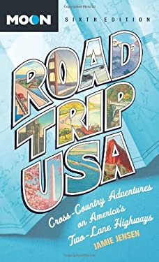 Road Trip USA: Cross-Country Adventures on America's Two-Lane Highways 9781598809251